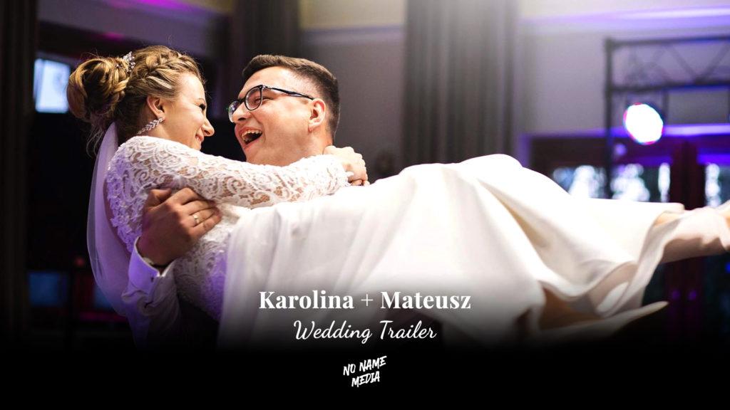 Karolina + Mateusz wedding trailer by NO NAME MEDIA